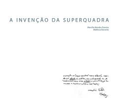 Brasília: a invenção da superquadra, 2008