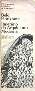 Belo Horizonte: itinerário da Arquitetura Moderna, 1985